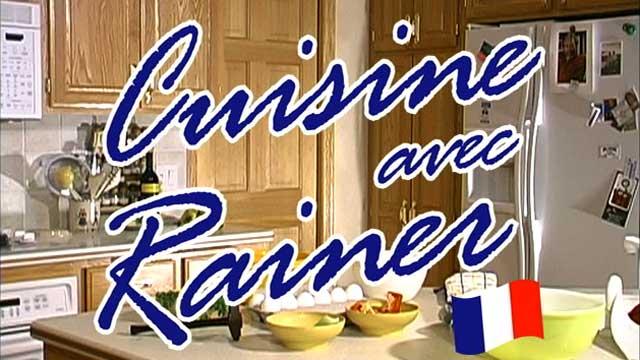 Cuisine avec Rainer!